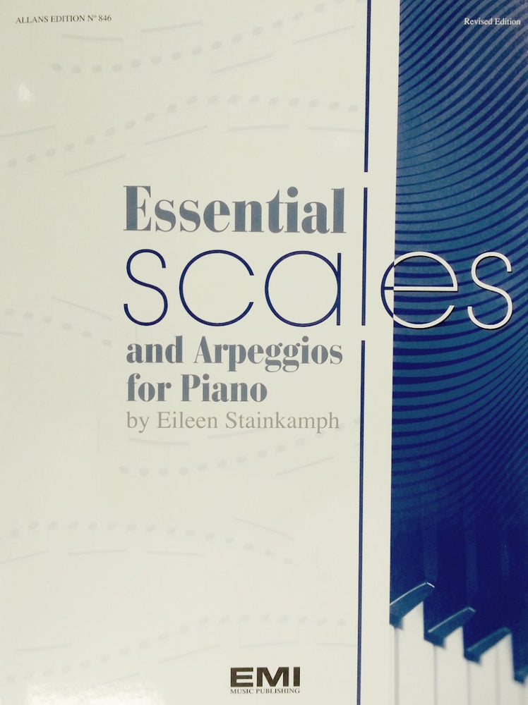 Essential Scales and Arpeggios for Piano Eileen Stainkamph