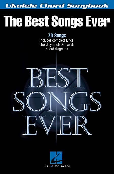 Best Songs Ever Ukulele Chord Songbook