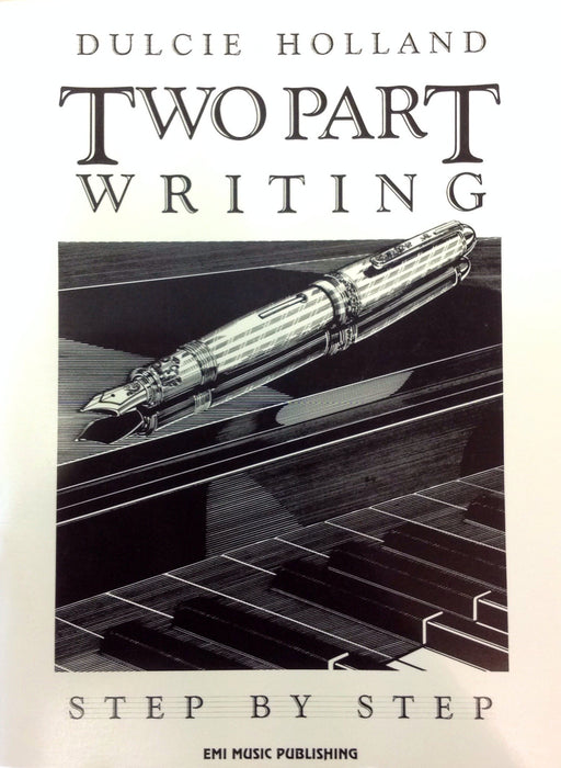 Two Part Writing Dulcie Holland