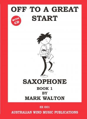 Off to a Great Start Alto Sax Book 1/CD Mark Walton