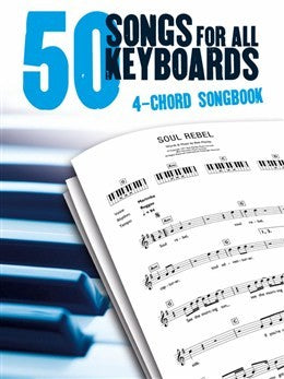 50 Songs for All Keyboards 4 Chord Songbook