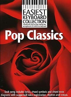 Easiest Keyboard Collection: Pop Classics