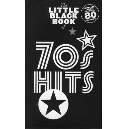 Little Black Songbook of 70s Hits by
