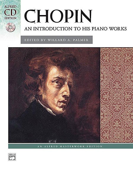 Chopin An Introduction to his Piano Works
