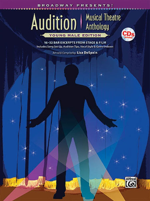 Audition Musical Theatre Anthology: Young Male Edition