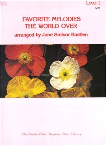Favourite Melodies the World Over Bastien