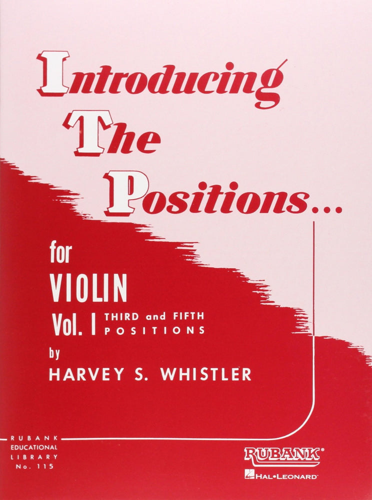 Introducing the Positions for Violin Vol 1 Whistler