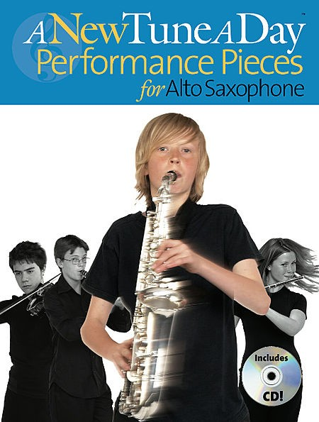 A New Tune a Day Performance Pieces for Alto Sax