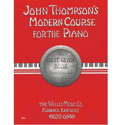 John Thompson's Modern Course for the Piano First Grade by