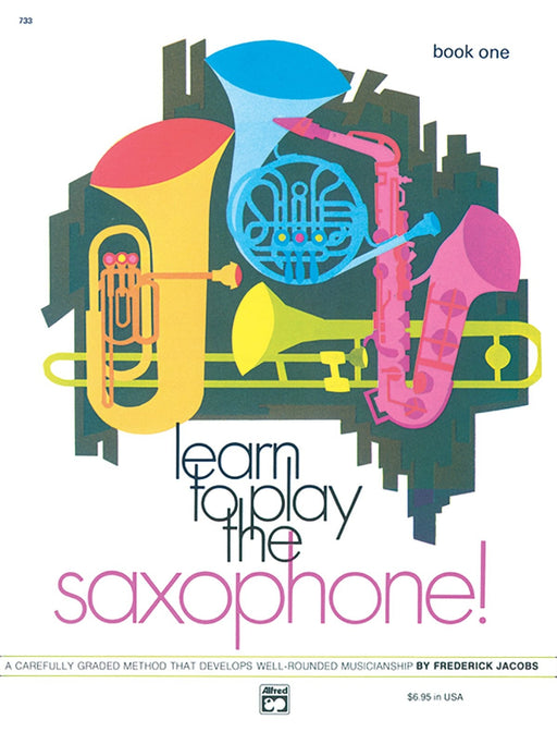 Learn To Play Saxophone - Book 1