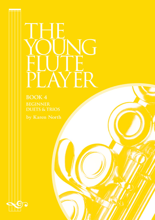 The Young Flute Player Book 4 - Beginner Duets & Trios by Karen North