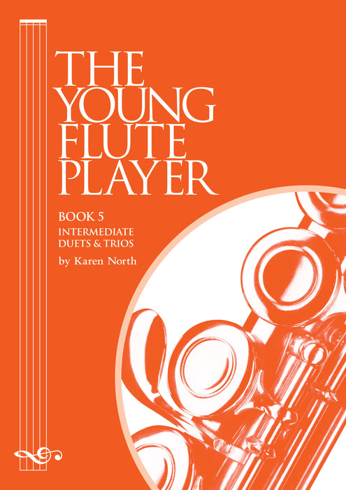 The Young Flute Player Book 5 - Intermediate Duets & Trios by Karen North