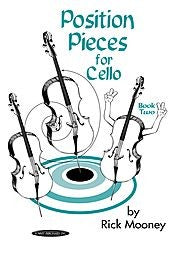 Position Pieces for Cello by Rick Mooney by