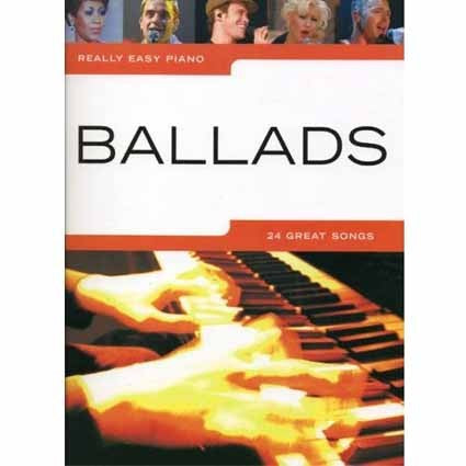 Really Easy Piano Ballads by