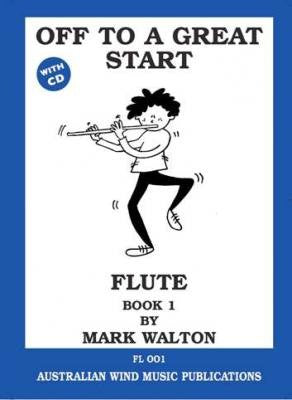 Off to a Great Start Flute Book 1/CD Mark Walton by