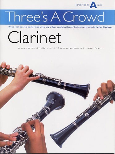 Three's A Crowd Junior Clarinet
