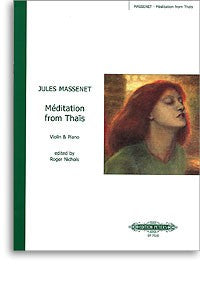 Massenet, Meditation from Thais Violin & Piano Peters edition by