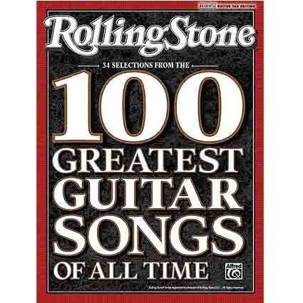 Rolling Stone: Selections from the 100 Greatest Guitar Songs of by