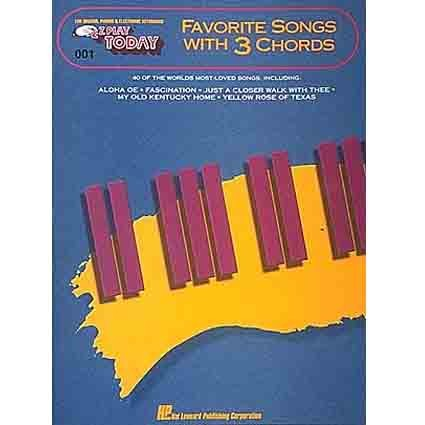Ez Play Favourite Songs with 3 Chords by Hal Leonard