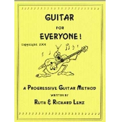 Guitar for Everyone by Richard Lenz by