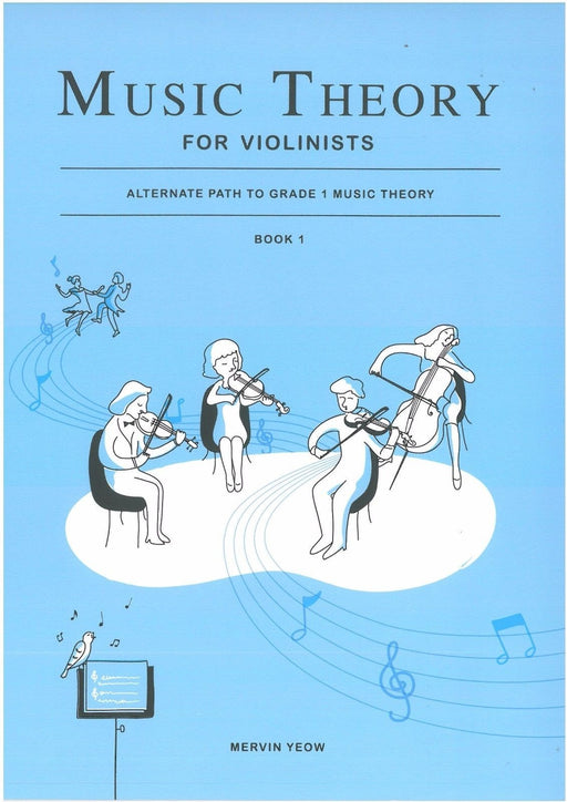Music Theory for Violinists by Mervin Yeow