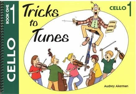 Tricks to Tunes Cello by Akerman by