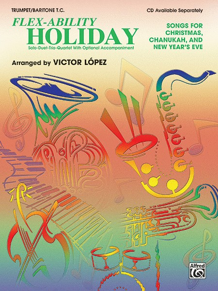 Flex-Ability: Holiday Trumpet / Baritone T.C. Book