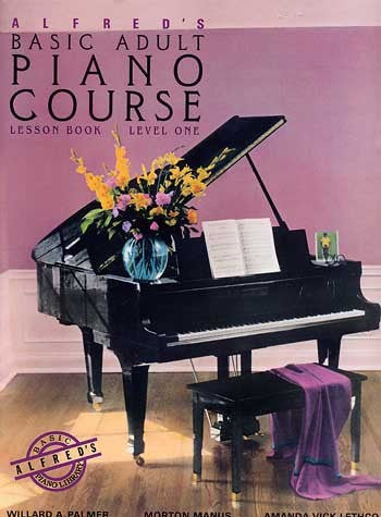 Alfred's Basic Adult Piano Course Lesson Book Level 1 by Alfred