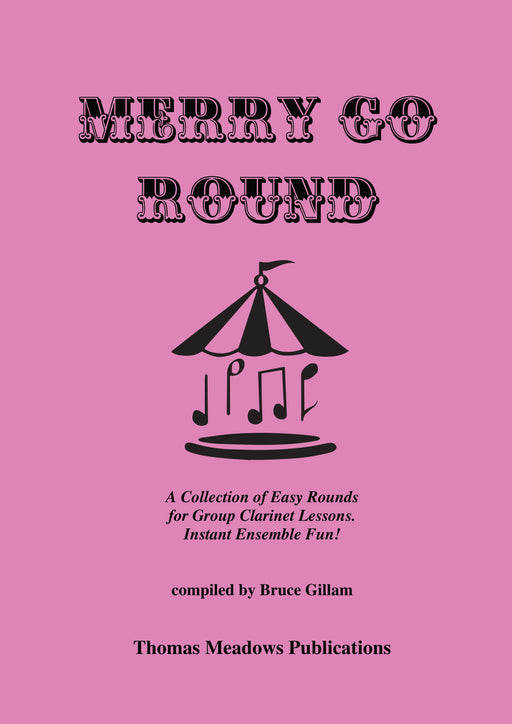 Merry Go Round Clarinet by Bruce Gillam