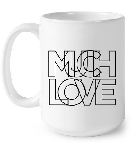 Much Love Black On White