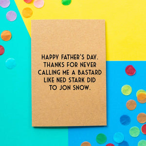 Funny Game Of Thrones Father's Day Card | Jon Snow The Bastard - Bettie Confetti