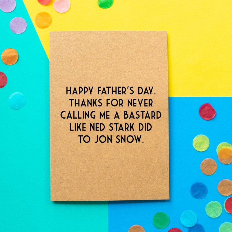 Funny Game Of Thrones Father's Day Card | Jon Snow The Bastard-Bettie Confetti