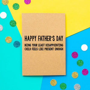 Funny Father's Day Card | Least Disappointing Child - Bettie Confetti