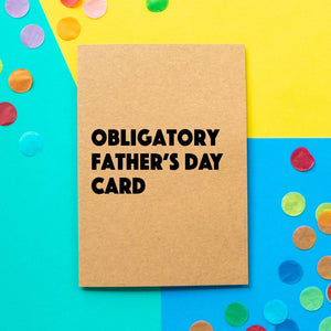 Funny Father's day card | Obligatory Father's Day Card-Bettie Confetti