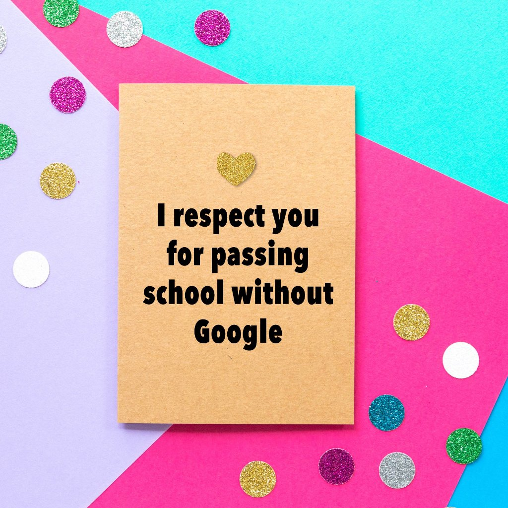 Funny Father's Day Card | School Without Google-Bettie Confetti
