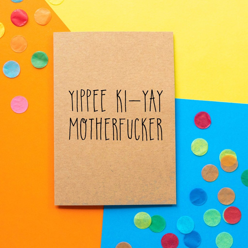 Funny Card | Die Hard Yippee Ki-yay Motherfucker - Bettie Confetti