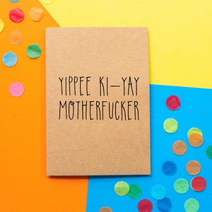 Funny Card | Die Hard Yippee Ki-yay Motherfucker-Bettie Confetti