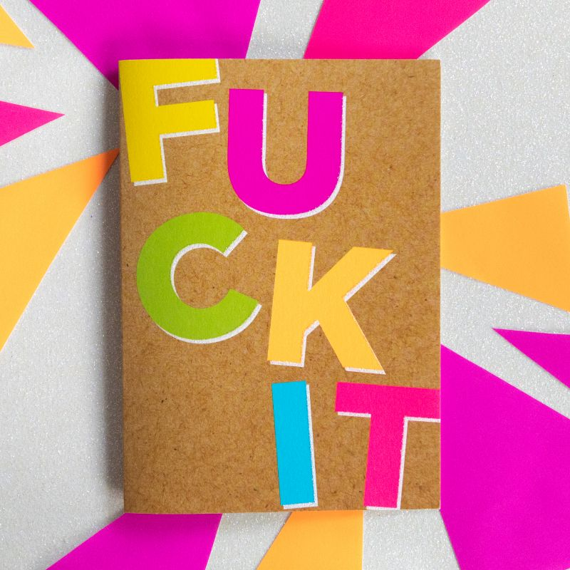 Fuck It - Bettie Confetti