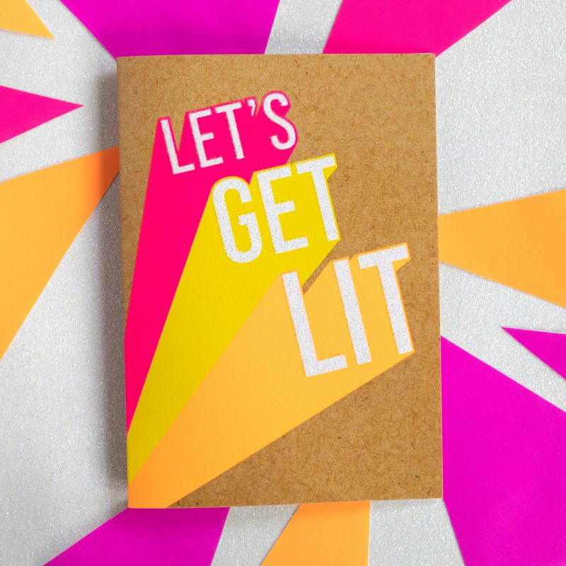 Let's Get Lit - Bettie Confetti