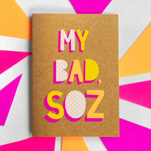 My Bad, Soz - Bettie Confetti