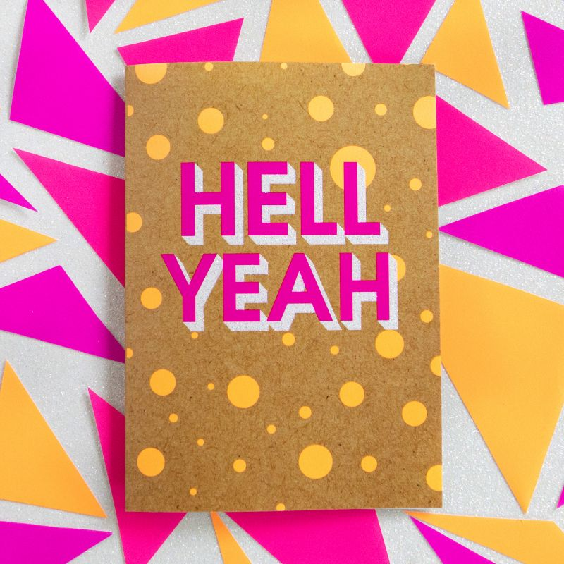 Hell Yeah-Bettie Confetti