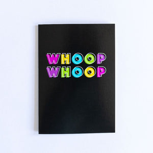 Funny Celebration Card | Whoop Whoop - Bettie Confetti
