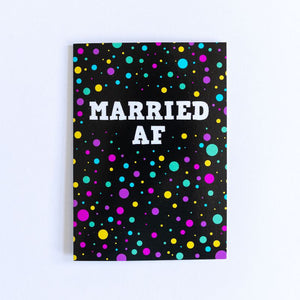 Funny Wedding Card | Married AF - Bettie Confetti