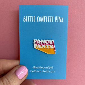 Fancy Pants Enamel Pin - Bettie Confetti
