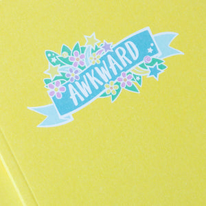 Awkward Notebook
