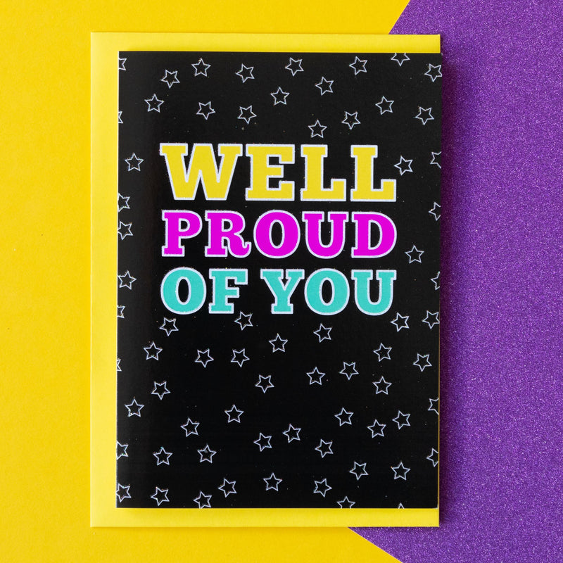 Funny Congratulations Card | Well Proud of You - Bettie Confetti