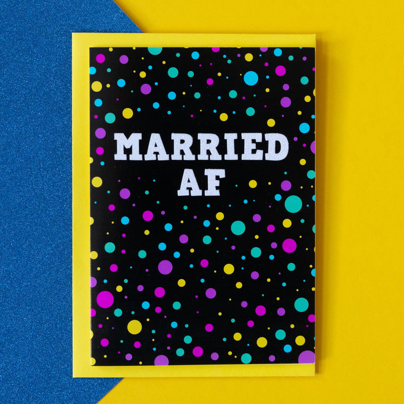 Funny Wedding Card | Married AF