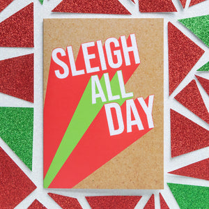 Funny Christmas Card | Sleigh All Day-Bettie Confetti