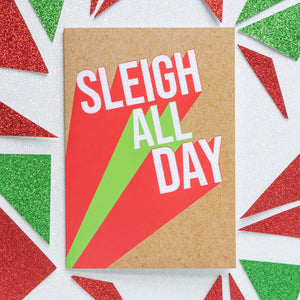 Funny Christmas Card | Sleigh All Day - Bettie Confetti