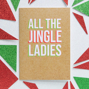 Funny Christmas Card | All The Jingle Ladies-Bettie Confetti